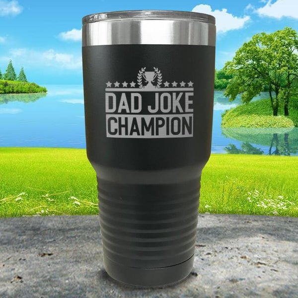Dad Joke Champion Engraved Tumbler Tumbler Nocturnal Coatings 30oz Tumbler Black