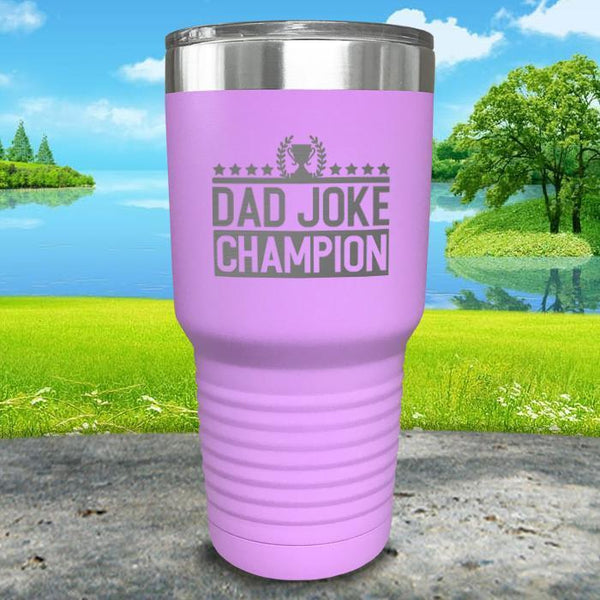 Dad Joke Champion Engraved Tumbler Tumbler Nocturnal Coatings 30oz Tumbler Lavender