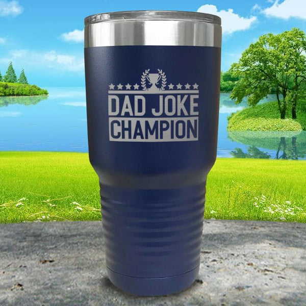 Dad Joke Champion Engraved Tumbler Tumbler Nocturnal Coatings 30oz Tumbler Navy