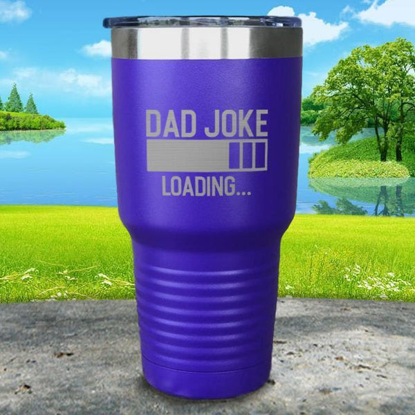 Dad Joke Loading Engraved Tumbler Tumbler ZLAZER 30oz Tumbler Royal Purple
