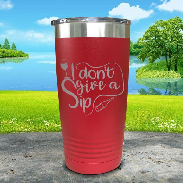I Don't Give a Sip Engraved Tumbler Tumbler ZLAZER 20oz Tumbler Red
