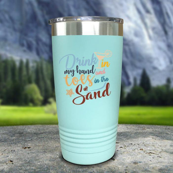 Drink In my Hand and Toes In The Sand Color Printed Tumblers Tumbler Nocturnal Coatings 20oz Tumbler Mint