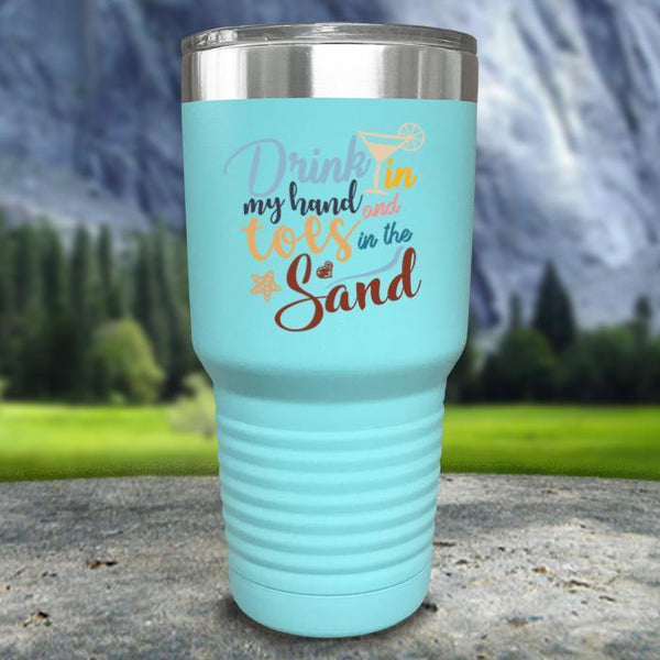 Drink In my Hand and Toes In The Sand Color Printed Tumblers Tumbler Nocturnal Coatings 30oz Tumbler Mint
