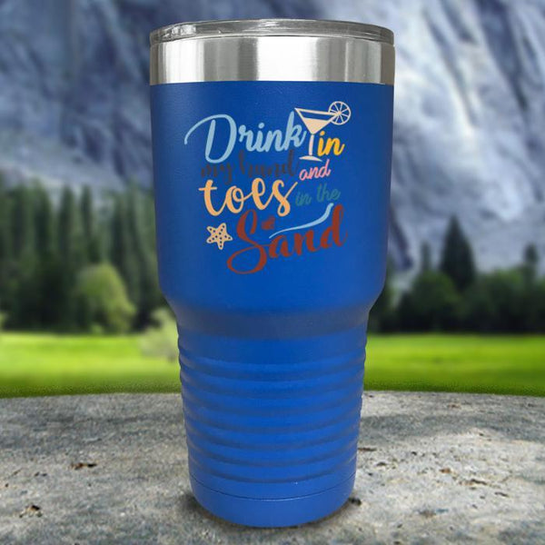 Drink In my Hand and Toes In The Sand Color Printed Tumblers Tumbler Nocturnal Coatings 30oz Tumbler Blue