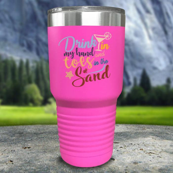 Drink In my Hand and Toes In The Sand Color Printed Tumblers Tumbler Nocturnal Coatings 30oz Tumbler Pink