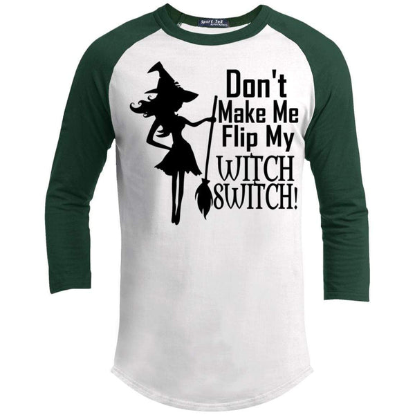 Flip My Witch Switch Raglan T-Shirts CustomCat White/Forest X-Small