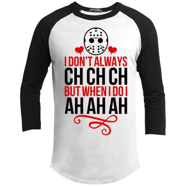 Ch Ch Ch Ah Ah Ah Raglan T-Shirts CustomCat White/Black X-Small