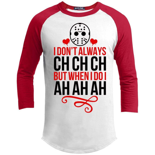 Ch Ch Ch Ah Ah Ah Raglan T-Shirts CustomCat White/Red X-Small