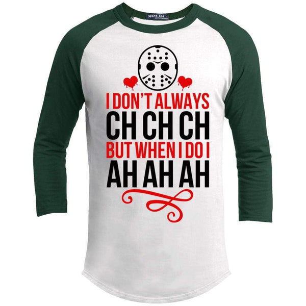 Ch Ch Ch Ah Ah Ah Raglan T-Shirts CustomCat White/Forest X-Small
