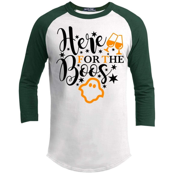 Here For The Boos Raglan T-Shirts CustomCat White/Forest X-Small
