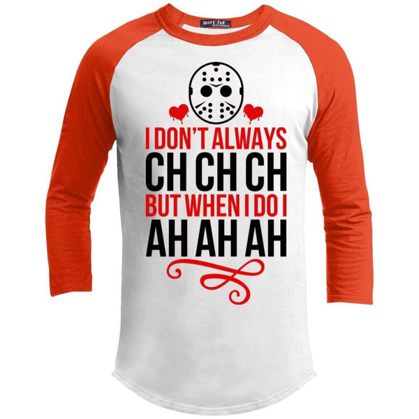 Ch Ch Ch Ah Ah Ah Raglan T-Shirts CustomCat White/Deep Orange X-Small