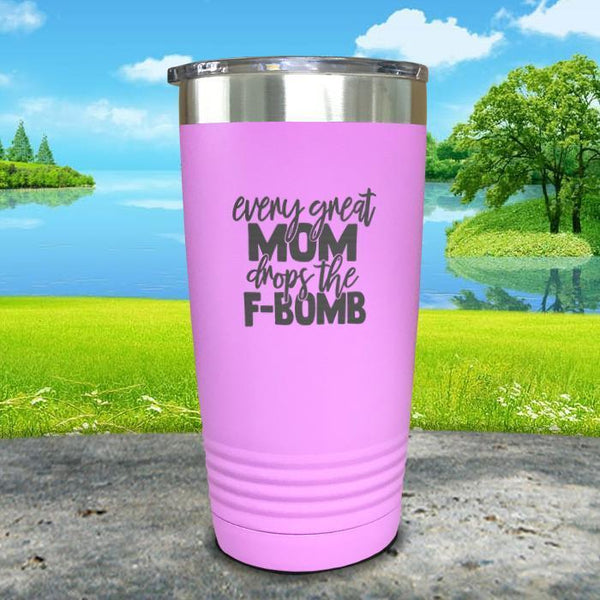 Every Great Mom Drops The F Bomb Engraved Tumbler Tumbler ZLAZER 20oz Tumbler Lavender