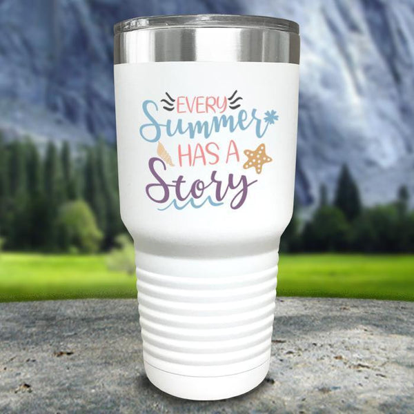 Every Summer Has A Story Color Printed Tumblers Tumbler Nocturnal Coatings