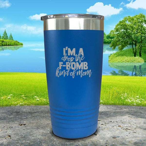 F Bomb Kind Of Mom Engraved Tumbler Tumbler ZLAZER 20oz Tumbler Blue