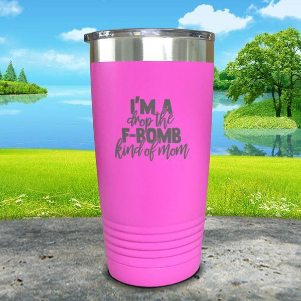 F Bomb Kind Of Mom Engraved Tumbler Tumbler ZLAZER 20oz Tumbler Pink