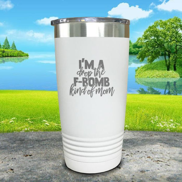 F Bomb Kind Of Mom Engraved Tumbler Tumbler ZLAZER 20oz Tumbler White