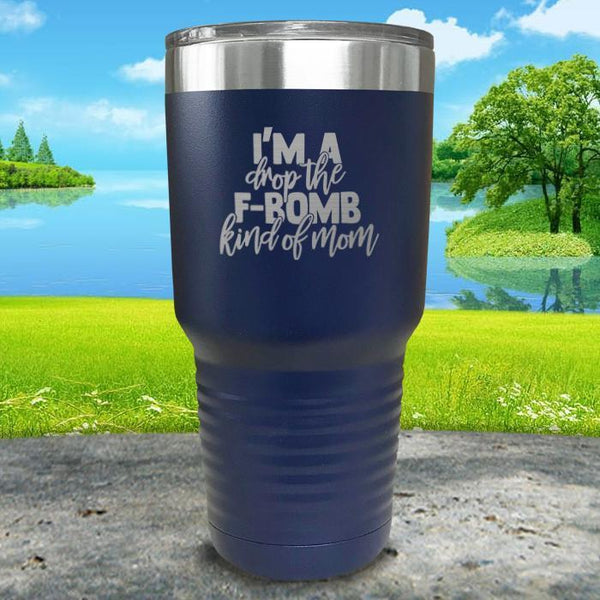 F Bomb Kind Of Mom Engraved Tumbler Tumbler ZLAZER 30oz Tumbler Navy