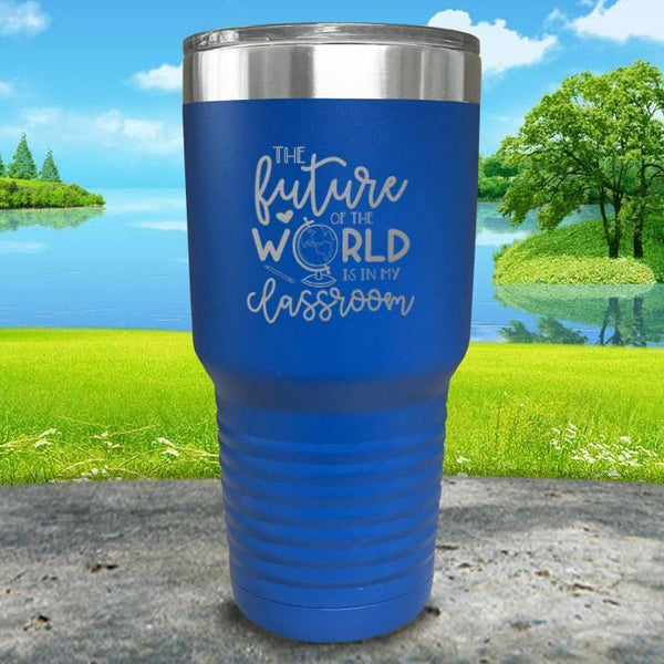 Future of The World Is In My Classroom Engraved Tumbler Tumbler ZLAZER 30oz Tumbler Lemon Blue