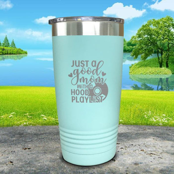 Just a Good Mom With a Hood Playlist Engraved Tumbler Tumbler ZLAZER 20oz Tumbler Mint