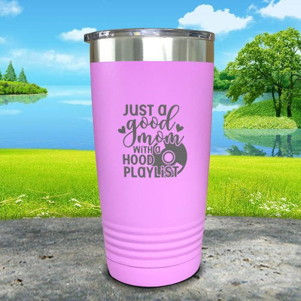 Just a Good Mom With a Hood Playlist Engraved Tumbler Tumbler ZLAZER 20oz Tumbler Lavender