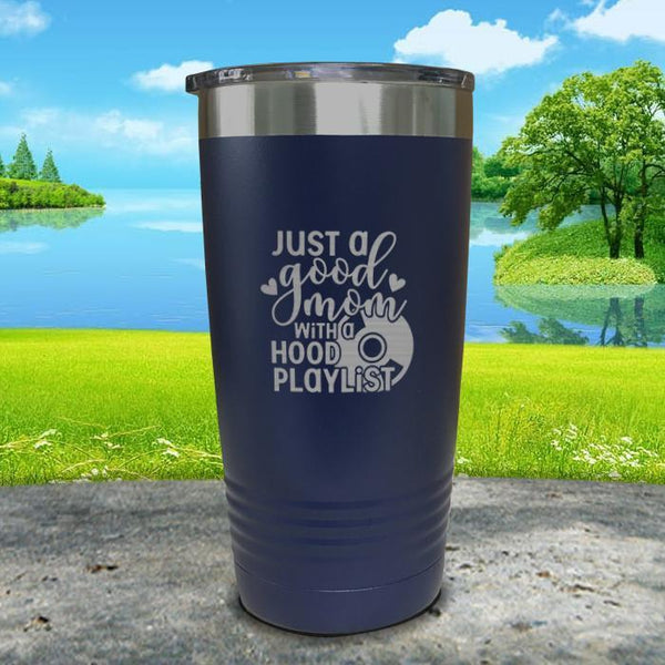 Just a Good Mom With a Hood Playlist Engraved Tumbler Tumbler ZLAZER 20oz Tumbler Navy