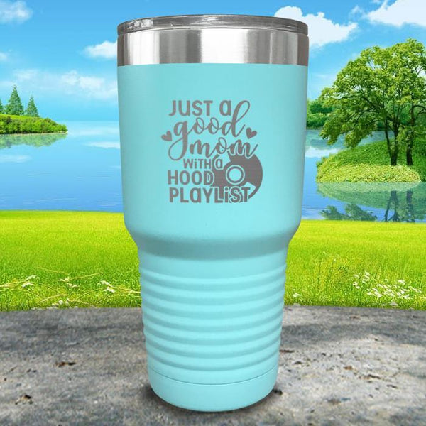 Just a Good Mom With a Hood Playlist Engraved Tumbler Tumbler ZLAZER 30oz Tumbler Mint