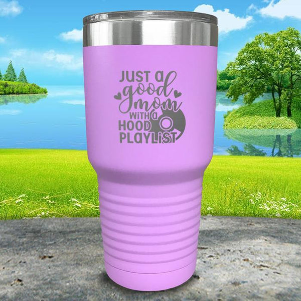 Just a Good Mom With a Hood Playlist Engraved Tumbler Tumbler ZLAZER 30oz Tumbler Lavender