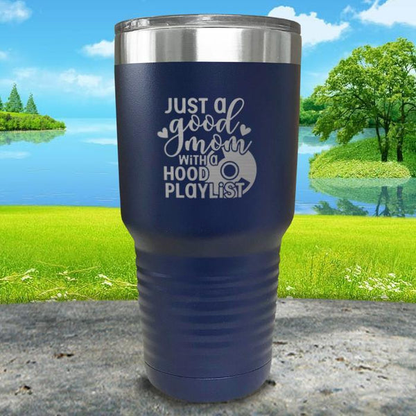 Just a Good Mom With a Hood Playlist Engraved Tumbler Tumbler ZLAZER 30oz Tumbler Navy