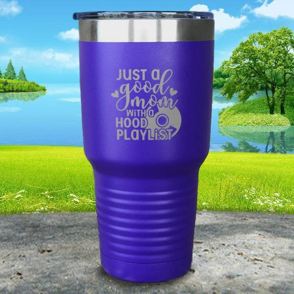 Just a Good Mom With a Hood Playlist Engraved Tumbler Tumbler ZLAZER 30oz Tumbler Royal Purple