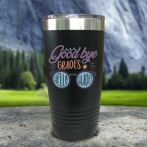 Goodbye Grades and Hello Shades Color Printed Tumblers Tumbler Nocturnal Coatings 20oz Tumbler Black