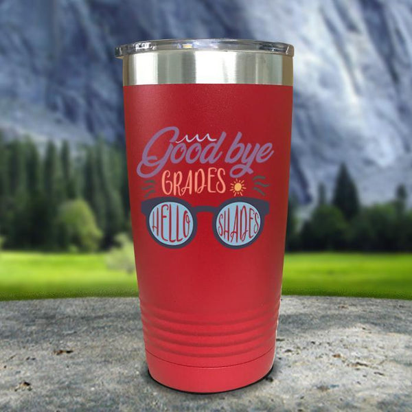 Goodbye Grades and Hello Shades Color Printed Tumblers Tumbler Nocturnal Coatings 20oz Tumbler Red