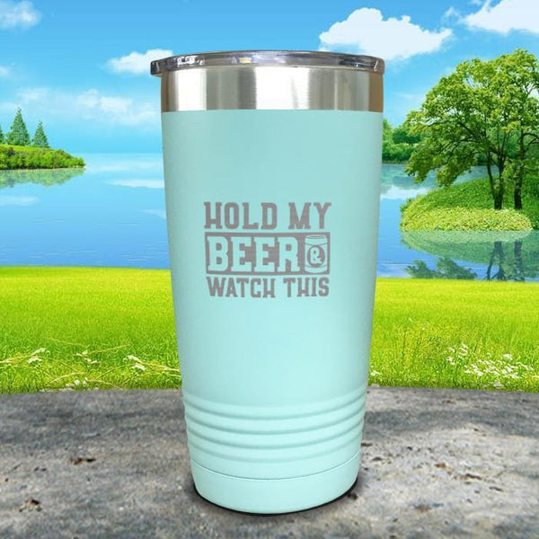 Hold My Beer Watch This Engraved Tumbler Tumbler Nocturnal Coatings 20oz Tumbler Mint