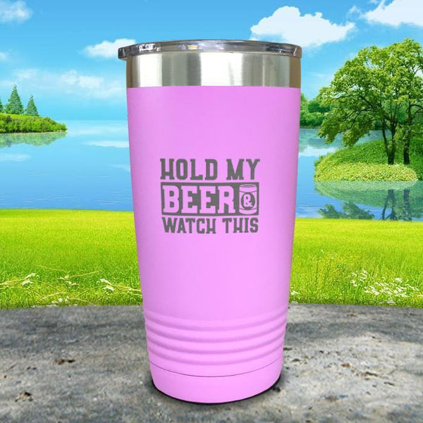 Hold My Beer Watch This Engraved Tumbler Tumbler Nocturnal Coatings 20oz Tumbler Lavender