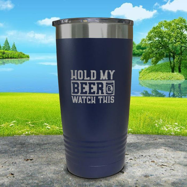 Hold My Beer Watch This Engraved Tumbler Tumbler Nocturnal Coatings 20oz Tumbler Navy