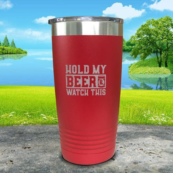 Hold My Beer Watch This Engraved Tumbler Tumbler Nocturnal Coatings 20oz Tumbler Red