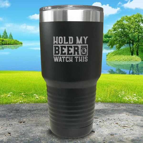 Hold My Beer Watch This Engraved Tumbler Tumbler Nocturnal Coatings 30oz Tumbler Black