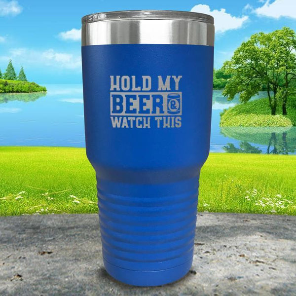 Hold My Beer Watch This Engraved Tumbler Tumbler Nocturnal Coatings 30oz Tumbler Blue