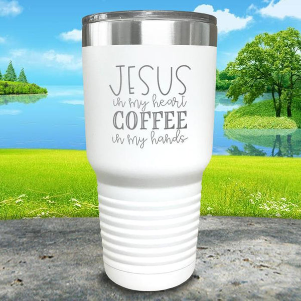 Jesus In My Heart Coffee In My Hand Engraved Tumbler Tumbler ZLAZER 30oz Tumbler White