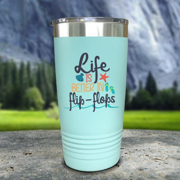 Life Is Better In Flip Flops Color Printed Tumblers Tumbler Nocturnal Coatings 20oz Tumbler Mint