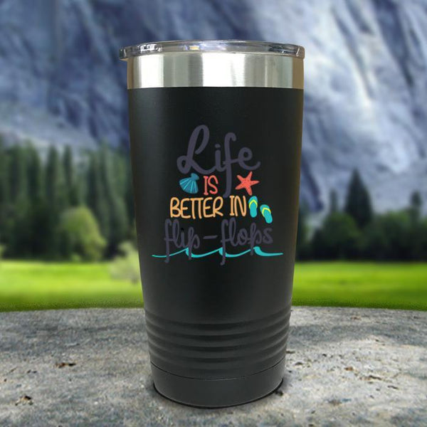 Life Is Better In Flip Flops Color Printed Tumblers Tumbler Nocturnal Coatings 20oz Tumbler Black
