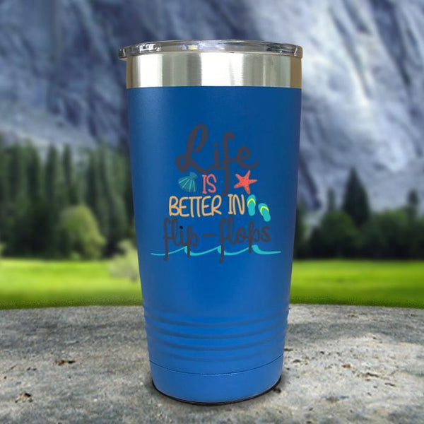 Life Is Better In Flip Flops Color Printed Tumblers Tumbler Nocturnal Coatings 20oz Tumbler Blue