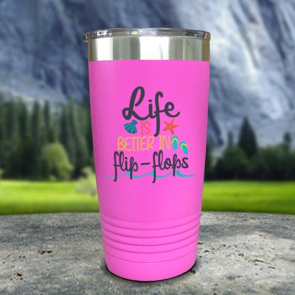 Life Is Better In Flip Flops Color Printed Tumblers Tumbler Nocturnal Coatings 20oz Tumbler Pink