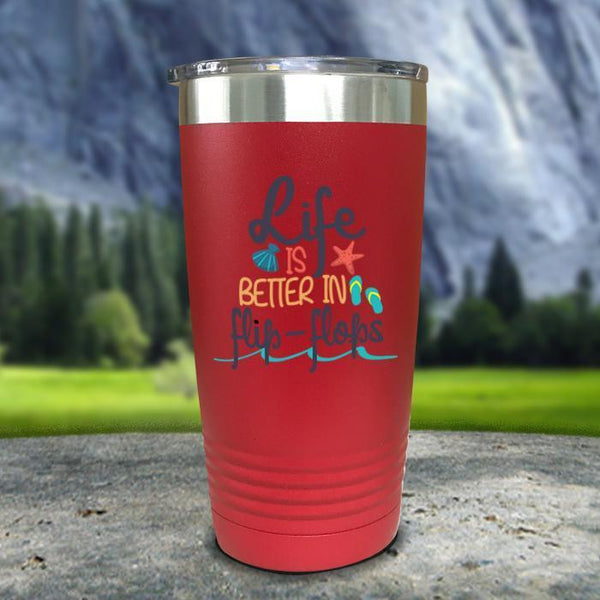 Life Is Better In Flip Flops Color Printed Tumblers Tumbler Nocturnal Coatings 20oz Tumbler Red