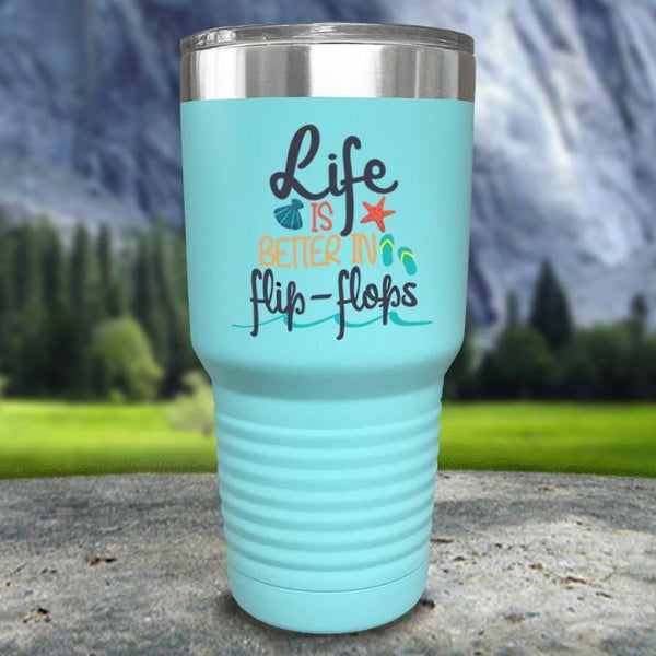 Life Is Better In Flip Flops Color Printed Tumblers Tumbler Nocturnal Coatings 30oz Tumbler Mint