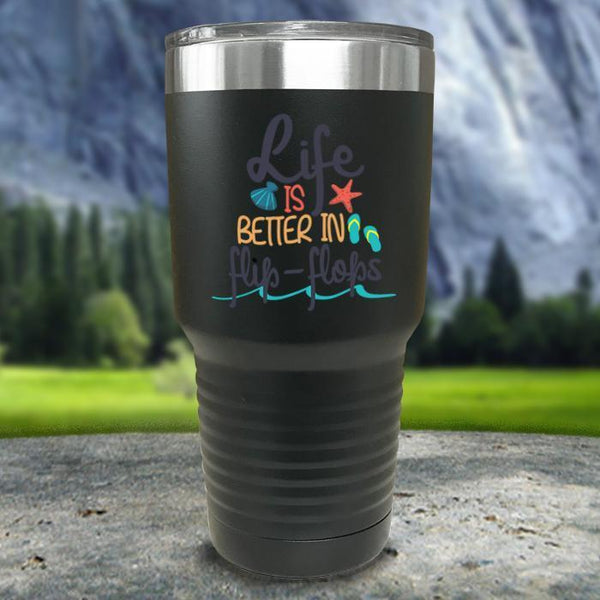 Life Is Better In Flip Flops Color Printed Tumblers Tumbler Nocturnal Coatings 30oz Tumbler Black