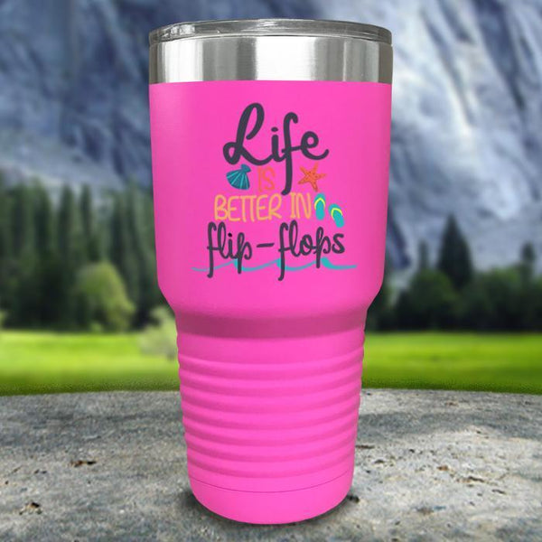Life Is Better In Flip Flops Color Printed Tumblers Tumbler Nocturnal Coatings 30oz Tumbler Pink