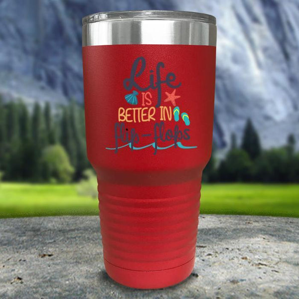Life Is Better In Flip Flops Color Printed Tumblers Tumbler Nocturnal Coatings 30oz Tumbler Red