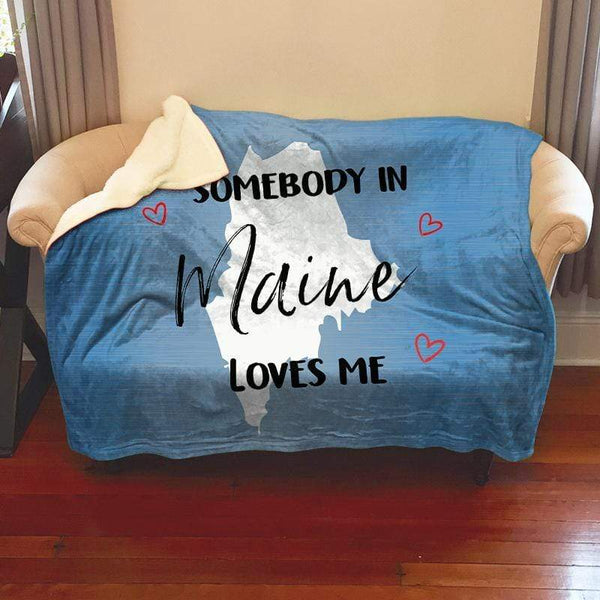 Somebody Loves Me (CUSTOM) Sherpa Blanket Blankets CustomCat Maine
