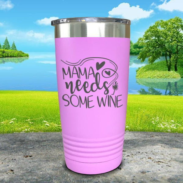 Mama Needs Some Wine Engraved Tumbler Tumbler ZLAZER 20oz Tumbler Lavender