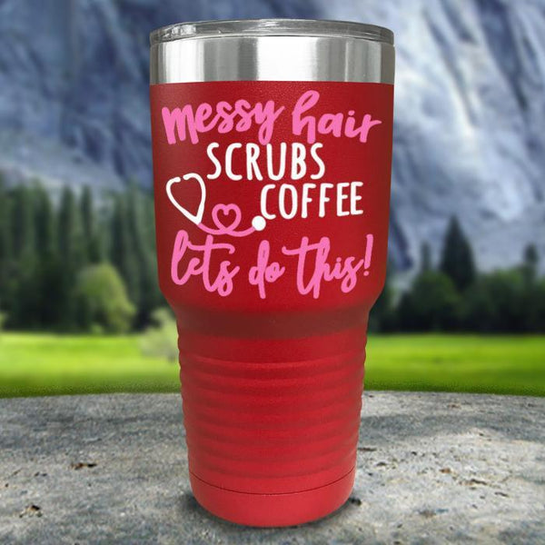 Messy Hair Scrubs Coffee Color Printed Tumblers Tumbler Nocturnal Coatings 30oz Tumbler Red